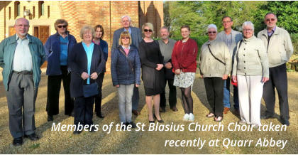 Members of the St Blasius Church Choir taken recently at Quarr Abbey